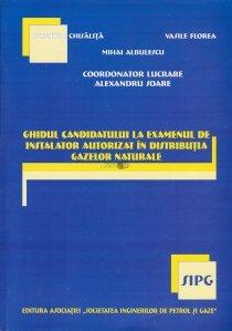 Ghidul candidatului la examenul de instalator autorizat in distributia gazelor naturale