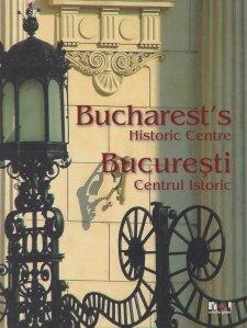 Bucuresti: Centrul istoric