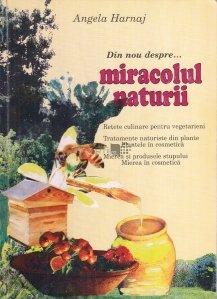 Din nou despre... miracolul naturii