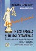 Infractiuni in legi speciale si in legi extrapenale