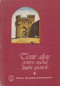 Texte alese pentru studiul limbii spaniole