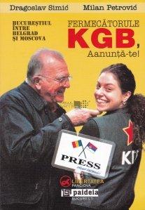 Fermecatorule KGB, aanunta-te!