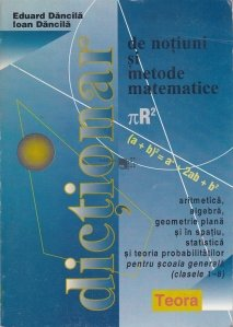 Dictionar de notiuni si metode matematice