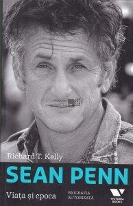 Sean Penn. Viata si epoca
