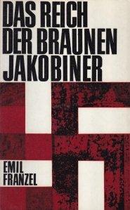 Das Reich der Braunen Jakobiner / Regatul lui Jacobins Brown