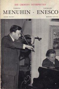 Yehudi Menuhin und Georges Enesco