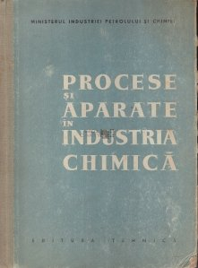 Procese si aparate in industria chimica
