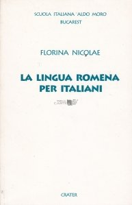 La lingua romena per italiani / Limba romana pentru italieni