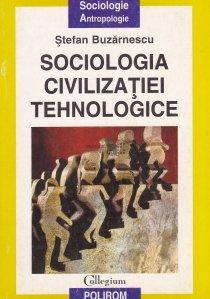 Sociologia civilizatiei tehnologice