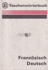 Taschenworterbuch franzosisch deutsch / Dicționar de buzunar francez - german