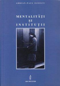 Mentalitati si institutii