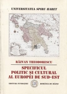 Specificul politic si cultural al Europei de Sud-Est