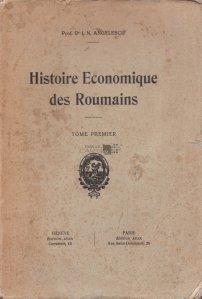 Histoire Economique des Roumains / Istoria economica a romanilor