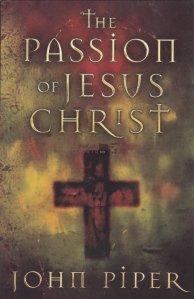 The passion of Jesus Christ / Pasiunea lui Iisus Hristos