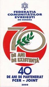 Federatia comunitatilor evreiesti din Romania. Saptezeci de ani de existenta