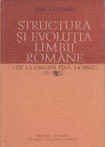 Structura si evolutia limbii romane