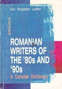 Romanian Writers of the '80s and '90s / Scriitori romani din anii '80 si '90