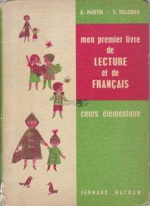 Mon premier livre de lecture et de francais / Prima mea carte de citire si de limba franceza