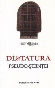 Dictatura pseudo-stiintei