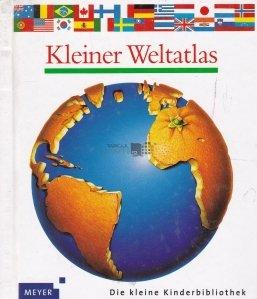 Kleiner Weltatlas / Atlas ,lumea celor mici