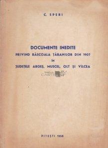 Documente inedite privind Rascoala Taranilor din 1907 in judetele Arges,Muscel,Olt si Vilcea