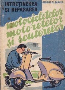 Intretinerea si repararea motocicletelor,motoretelor si scuterelor