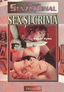 Sex si crima