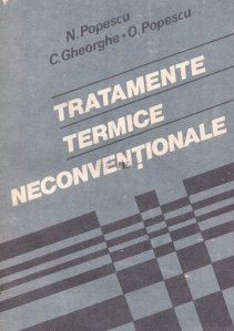Tratamente termice neconventionale
