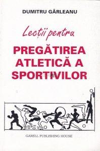 Lectii pentru pregatirea atletica a sportivilor
