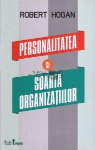 Personalitatea si soarta organizatiilor