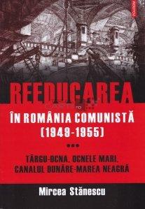 Reeducarea in Romania comunista