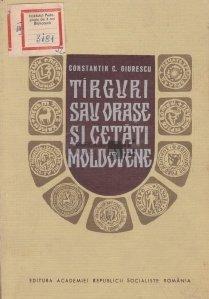 Tirguri sau orase si cetati Moldovene