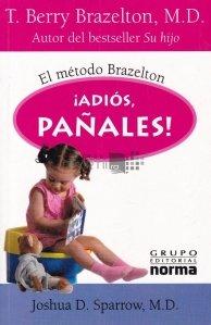 Adios, Panales! / La revedere, scutece! Metoda Brazelton